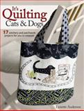 It's Quilting Cats and Dogs, Lynette Anderson, 0715337572