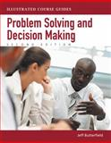 Problem-Solving and Decision Making, Butterfield, Jeff, 1133187579