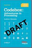 Codebox : Adventures in Processing, Odewahn, Andrew, 1449307574