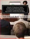 Oracle e-Business Suite 12 Financial Management Certified Implementation Specialist: Oracle Receivables, N. S. Thind and Kieron J, 1493797573