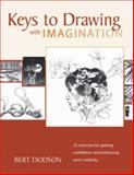 Keys to Drawing with Imagination, Bert Dodson, 1581807570