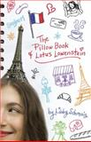 The Pillow Book of Lotus Lowenstein, Libby Schmais, 0385737572