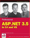 Professional ASP. NET 3.5, Bill Evjen and Scott Hanselman, 0470187573
