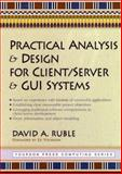 Practical Analysis and Design for Client/Server and GUI Systems, Ruble, David A., 013521758X