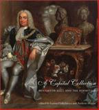 A Capital Collection : Houghton Hall and the Hermitage, , 0300097581