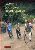 Games in Economic Development, Wydick, Bruce, 0521867584