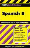 CliffsQuickReview Spanish II, Sherry Bronow and Anna Blount, 0764587587