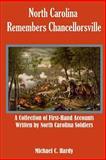 North Carolina Remembers Chancellorsville : The David Wills House, Hardy, Michael C., 0982527586