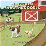 Adventures of Mac the Doodle, Julia Rogers, 1480257583