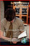 Religious Charter Schools : Legalities and Practicalities, Weinberg, Lawrence D., 1593117582