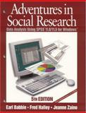 Adventures in Social Research : Data Analysis Using SPSS 11.0/11.5 for Windows, Babbie, Earl R. and Halley, Fred, 0761987584