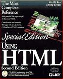 Using HTML : Special Edition, Que Development Group Staff and Brown, Mark, 0789707586