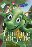 Building Fairyville, Gwenna D'Young, 1492367583