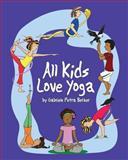All Kids Love Yoga, Gabriele Becker, 1493737589