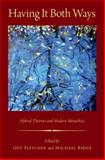 Having It Both Ways : Hybrid Theories and Modern Metaethics, , 0199347581