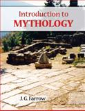 Introduction to Mythology, Farrow, James G., 0757567584