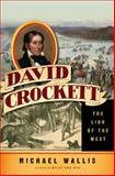 David Crockett, Michael Wallis, 0393067580