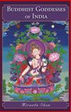 Buddhist Goddesses of India, Shaw, Miranda, 0691127581