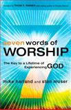 Seven Words of Worship, Mike Harland and Stan Moser, 080544758X