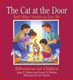 The Cat at the Door and Other Stories to Live By, Anne D. Mather and Louise B. Weldon, 089486758X