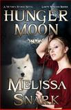 Hunger Moon, Melissa Snark, 1492107581