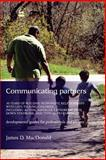 Communicating Partners : Building Responsive Relationships in Autism, MacDonald, James D., 1843107589