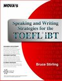 Speaking and Writing Strategies for the TOEFL IBT, Bruce Stirling, 1889057584