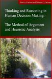 Thinking and Reasoning in Human Decision Making : The Method of Argument and Heuristic Analysis, Facione, Peter A. and Facione, Noreen C., 1891557580