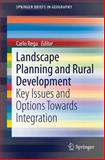 Landscape Planning and Rural Development : Key Issues and Options Towards Integration, , 3319057588