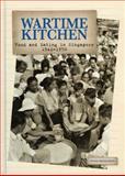 Wartime Kitchen, Hong Suen Wong, 9814217581