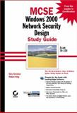 MCSE : Windows 2000 Network Security Design, Govanus, Gary and King, Robert, 0782127584