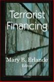 Terrorist Financing, Erlande, Mary B. and Weiss, Martin A., 1594547580