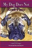 My Dog Does Not Read Plato, Essinger, Cathryn, 1930907583