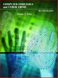 Computer Forensics and Cyber Crime : An Introduction, Britz, Marjie T., 0130907588