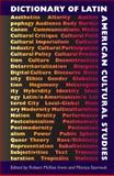 Dictionary of Latin American Cultural Studies, , 0813037581