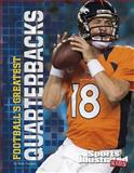 Football's Greatest Quarterbacks, Matt Doeden, 1491407581
