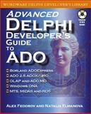 Advanced Delphi Developer's Guide to Ado, Alex Fedorov and Natalia Elmanova, 1556227582