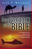 Every Prophecy of the Bible, John F. Walvoord, 1564767582