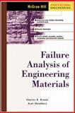Failure Analysis of Engineering Materials, Brooks, Charles R. and Choudhury, Ashok, 0071357580