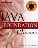 Java Foundation Classes, Nelson, Matthew, 007913758X