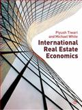 International Real Estate Economics, Keogh, Geoffrey and Tiwari, Piyush, 0230507581