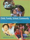 Child/Family/School/Community : Socialization and Support, Berns, Roberta M., 0495007587