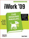 iWork '09, Clark, Josh and Clark, J., 0596157584