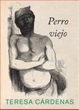 Perro Viejo, Teresa Cardenas, 0888997582