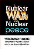 Nuclear War and Nuclear Peace, Harkabi, Yehoshafat, 1412807581