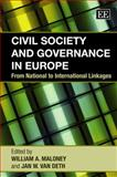 Civil Society and Governance in Europe : From National to International Linkages, Jan W. Van Deth, 1847207588