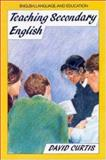 Teaching Secondary English, Curtis, David, 0335157580