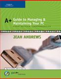 A+ Guide to Managing and Maintaining Your PC Comprehensive, Andrews, Jean, 0619217588