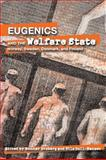 Eugenics and the Welfare State, , 0870137581