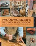 The Woodworker's Studio Handbook, Jim Whitman, 1592537588